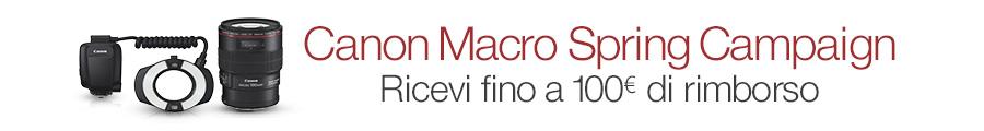 Canon macro spring campaign, fino a 100€ di rimborso