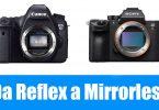 da reflex a mirrorless